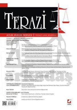 Terazi Aylık Hukuk Dergisi Sayı:85 Eylül 2013