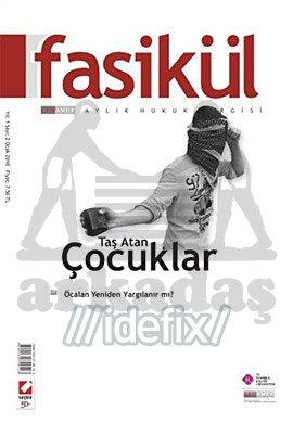 Fasikül Hukuk Dergisi Yıl: 1 Sayı: 2 Ocak 2010