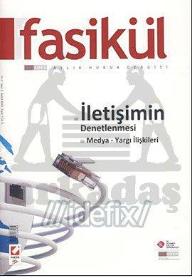 Fasikül Hukuk Dergisi: Yıl: 2 Sayı: 3 Şubat 2010