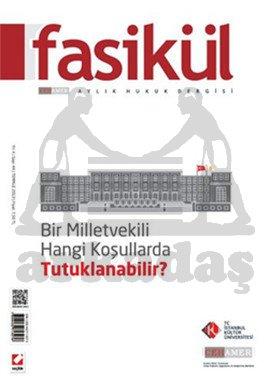 Fasikül Aylık Hukuk Dergisi Sayı: 44 Temmuz 2013