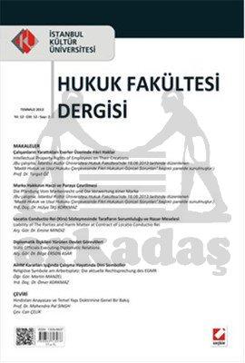 İstanbul Kültür Üniversitesi Hukuk Fakültesi Dergisi Cilt:12 - Sayı:2 Temmuz 2013
