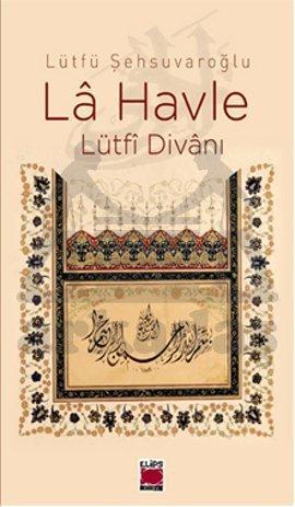 La Havle Lütfi Divani