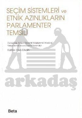 Seçim Sistemleri ve Etnik Azınlıkların Parlamenter Temsili