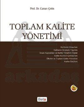 Toplam Kalite Yönetimi 5. Bası/ Beta