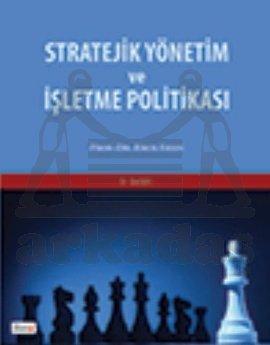 Stratejik Yönetim Ve İşletme Politikasi 9.Bas/Beta