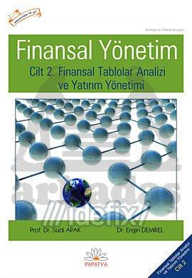 Cilt 2: Finansal Tablolar Analizi ve Yatırım Yönetimi