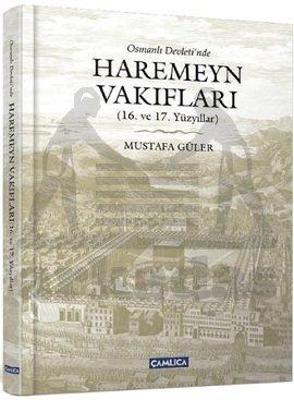 Osmanlı Devletinde Haremeyn Vakıfları