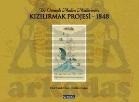 Bir Osmanlı Maden Müdürünün Kızılırmak Projesi (Ciltli)