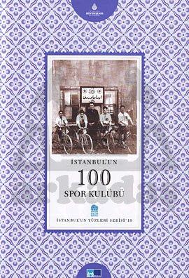 İstanbul'un 100 <br/>Spor Kulübü