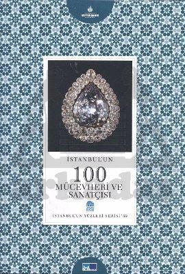 İstanbul'un 100 Mücevheri ve Sanatçısı