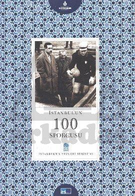 Istanbul'un 100 Sporcusu