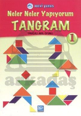 Neler Neler Yapıyorum - Tangram 1 (4 Yaş Ve Üstü)