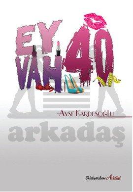 Eyvah 40