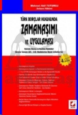 Türk Borçlar Hukukunda Zamanaşımı Ve Uygulaması