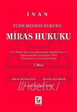 Türk Medeni Hukuku: Miras Hukuku