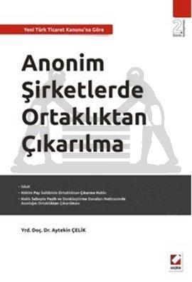 Anonim Şirketlerde Ortaklıktan Çıkarılma