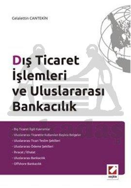 Dış Ticaret İşlemleri ve Uluslararası Bankacılık