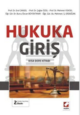Hukuka Giriş - Kısa Ders Kitabı