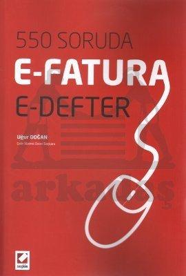 550 Soruda E-Fatura ve E-Defter