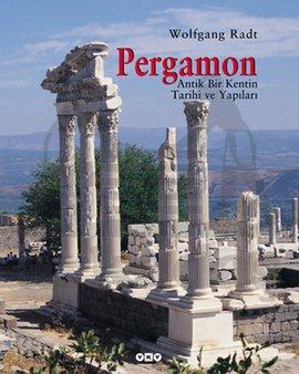Pergamon - Antik Bir Kentin Tarihi ve Yapıları