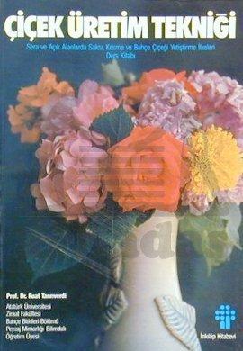 Çiçek Üretim Tekni ...
