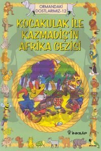 Ormandaki Dostlarımız 12 Kocakulak İle Kazmadiş'in Afrika Gezisi