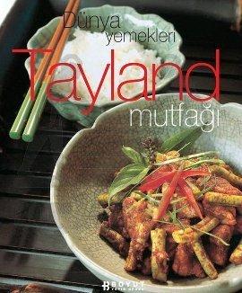 Dünya Yemekleri - Tayland Mutfagi