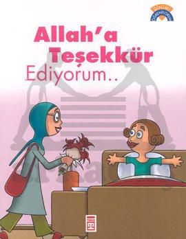 Dinimi Öğreniyorum-Allah'a Teşekkür Ediyorum