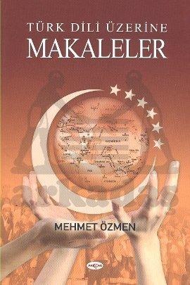 Türk Dili Üzerine  ...