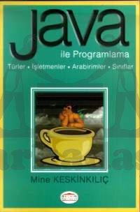 Java ile ProgramlamaTürler / İşletmenler / Arabirimler / Sınıflar