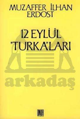 12 Eylül Turka'lari
