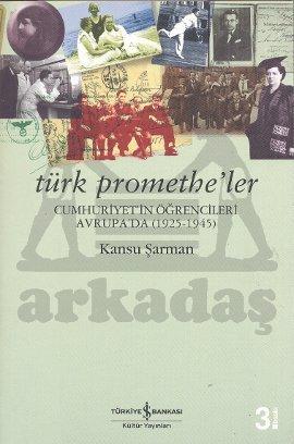 Türk Promethe'ler