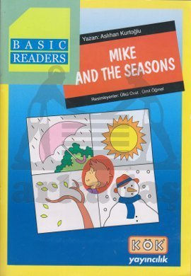 Basic Readers / Mike And The Seasons