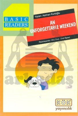 Basic Readers / An Unforgettable Weekend