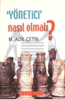 Yönetici Nasil Olmali