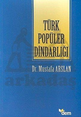 Türk Popüler Dinda ...