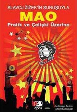 Mao Pratik Ve <br/>Çelişki Üzerine