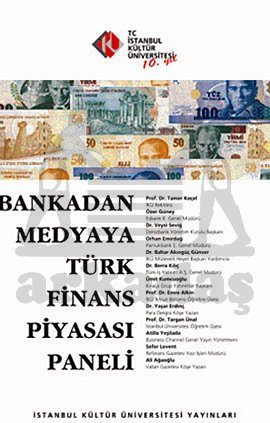 Bankadan Medyaya Türk Finans Piyasası Paneli