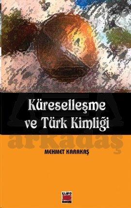 Küreselleşme ve Türk Kimliği