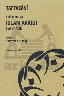 Kelam İlmi ve İslam Akaidi Şerhu'l-Akaid