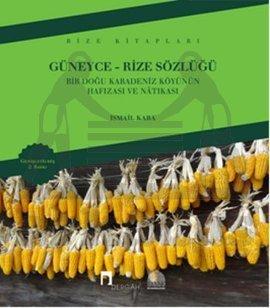 Güneyce-Rize Sözlüğü 2. Baskı