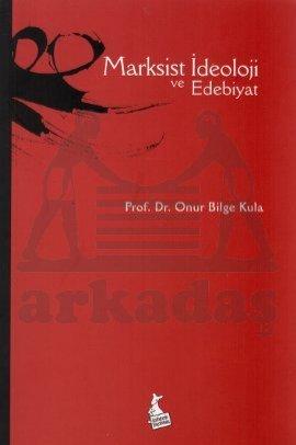 Marksist İdeoloji ve Edebiyat