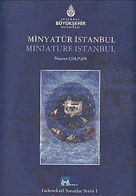 Minyatür Istanbul - Miniature Istanbul