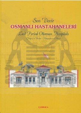 Osmanlı Hastahaneleri