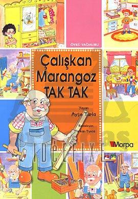 Çalışkan Marangoz Tak Tak