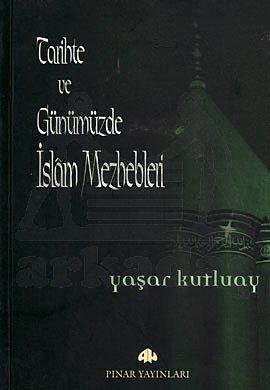 Tarihte Ve Günümüzde İslam Mezhepleri