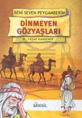 Beni Seven Peygamberim 2 - Dinmeyen Gözyaşları