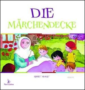 Die Marchendecke (Masal Yorganı)