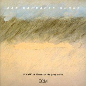 Jan Garbarek/It'S Ok To L ...