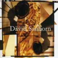 The Best of David Sanborn ...